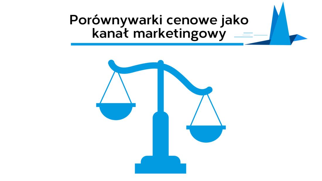 Komunikacja marketingowa | Marketing przez porównywarki cenowe – jak skutecznie sprzedawać w internecie? | Krzysztof Gorecki