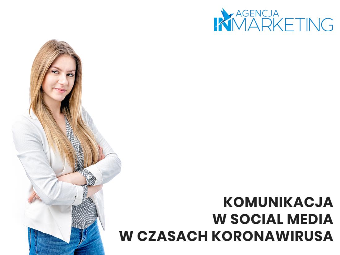 Komunikacja marketingowa   Komunikacja w social media w czasach koronawirusa   Paulina Głąb