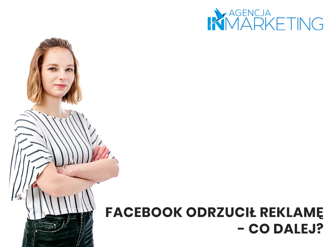 Facebook odrzucił reklamę - co dalej?
