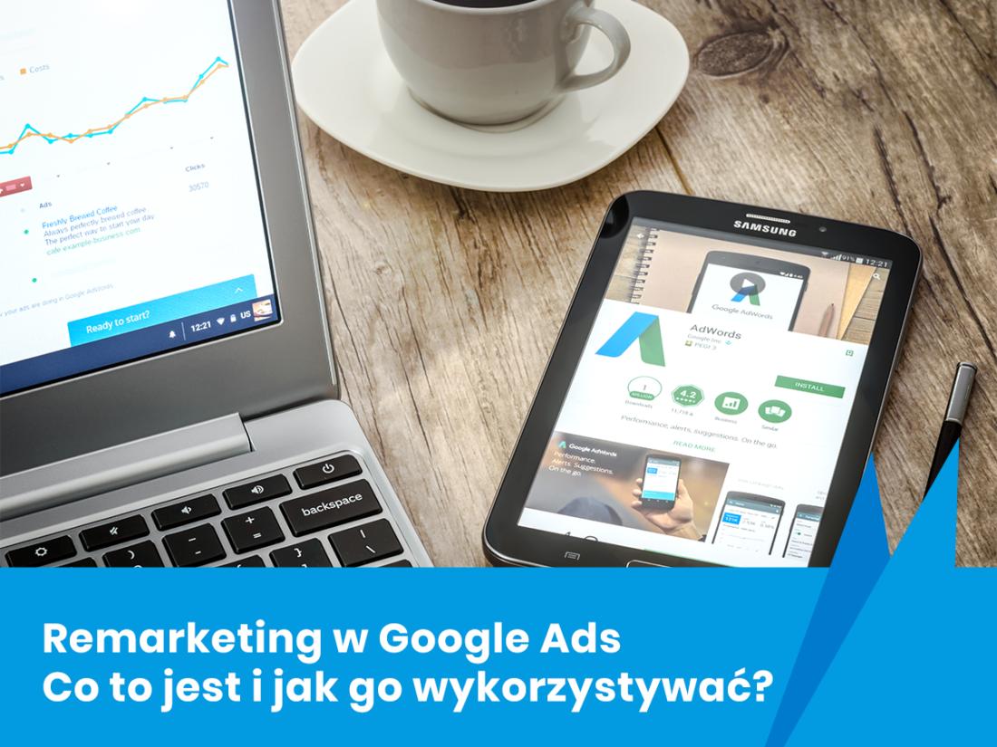 Reklamy Adwords   Remarketing w Google Ads – co to jest i jak go wykorzystać?   Patryk Chwiałkowski