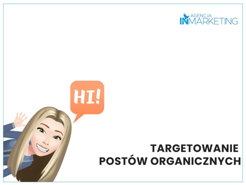 Dark post i targetowanie postów organicznych - Agencja InMarketing