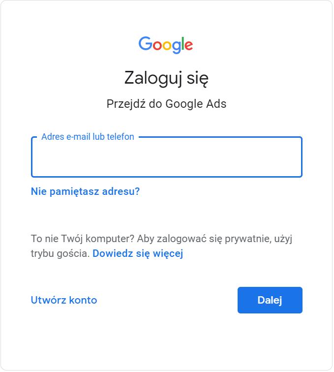 Faktura Google Ads. Krok 1 - logowanie