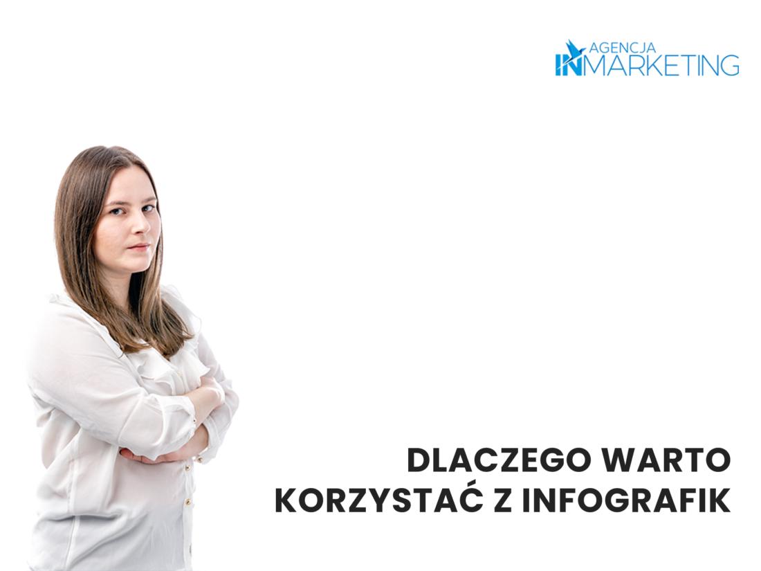 Komunikacja marketingowa | Infografiki – dlaczego warto z nich korzystać? | Kinga Sobkowiak